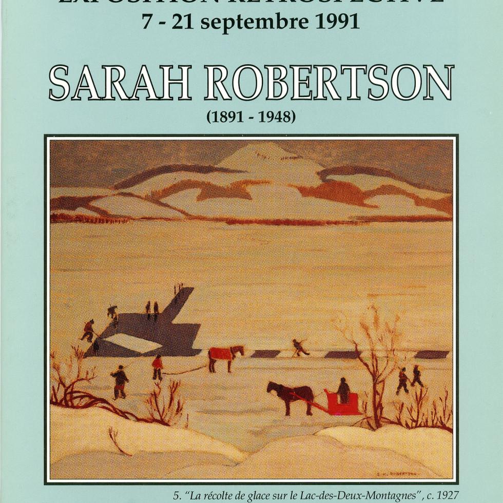 Sarah Robertson (1891-1948) Exposition Retrospective-Biography by Barbara Meadowcroft